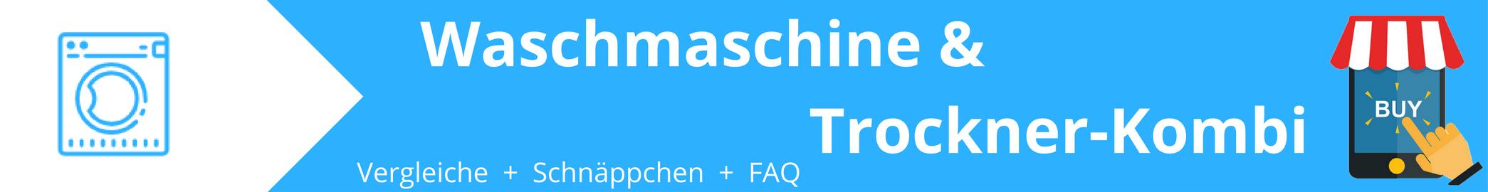 Waschmaschine & Trockner-Kombi